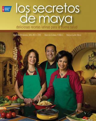 Los secretos de Maya / Maya's Secrets By Perdomo, Malena/ Limas-villers, Martin/ Leon-meis, Maya